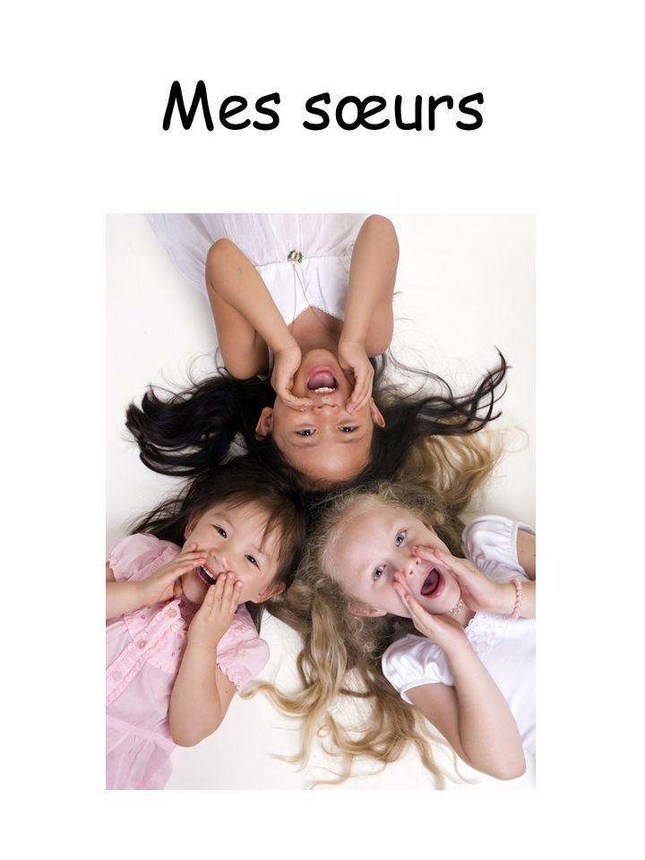 Mes sœurs
