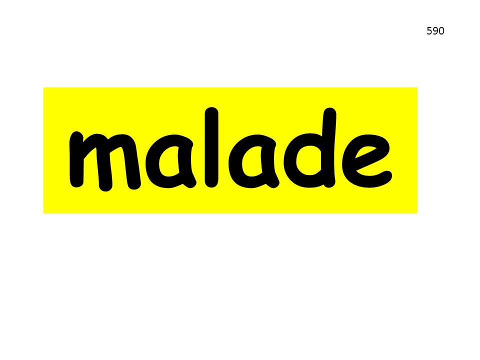 malade 590
