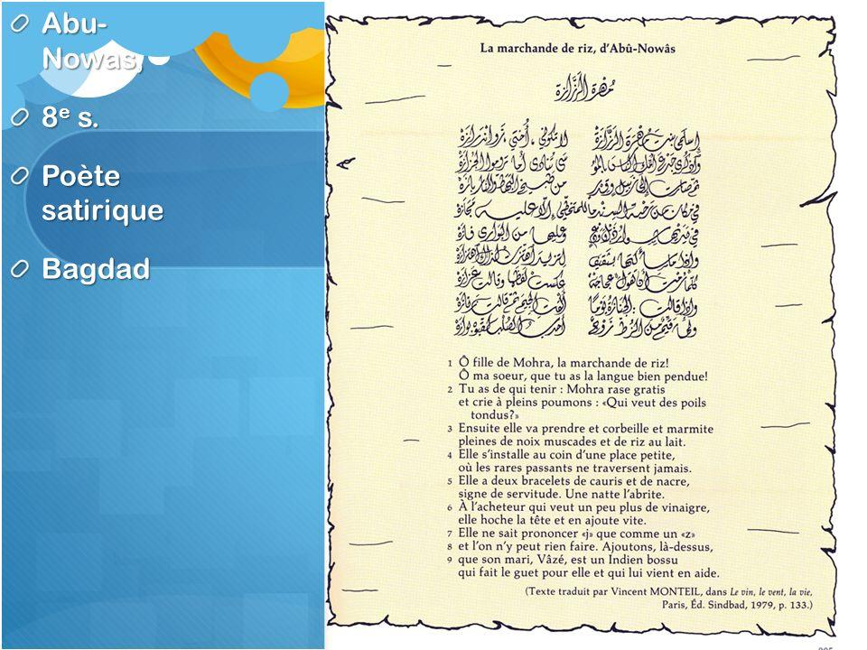 Abu- Nowas, 8 e s. Poète satirique Bagdad