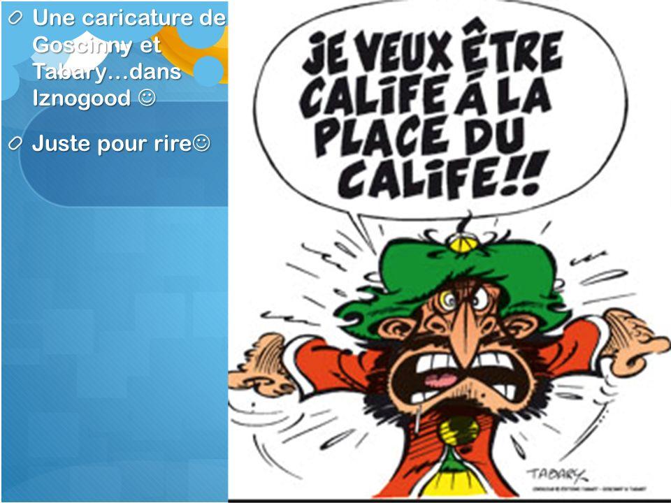 Une caricature de Goscinny et Tabary…dans Iznogood Une caricature de Goscinny et Tabary…dans Iznogood Juste pour rire Juste pour rire