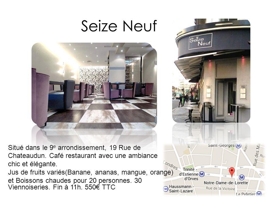 Seize Neuf Situé dans le 9 e arrondissement, 19 Rue de Chateaudun. Café restaurant avec une ambiance chic et élégante. Jus de fruits variés(Banane, an