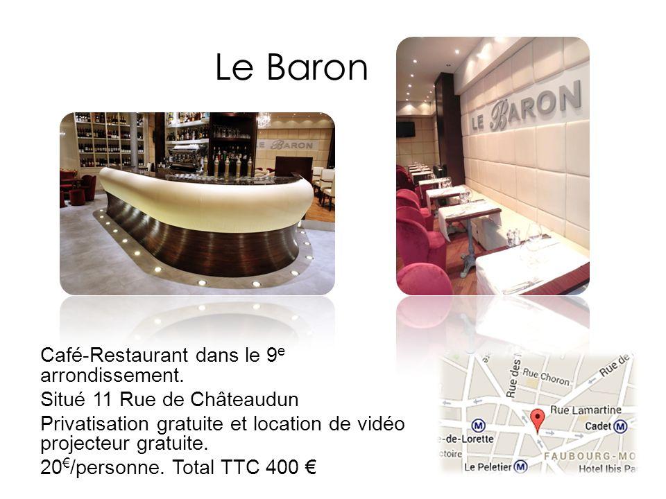 Le Baron Café-Restaurant dans le 9 e arrondissement. Situé 11 Rue de Châteaudun Privatisation gratuite et location de vidéo projecteur gratuite. 20 /p