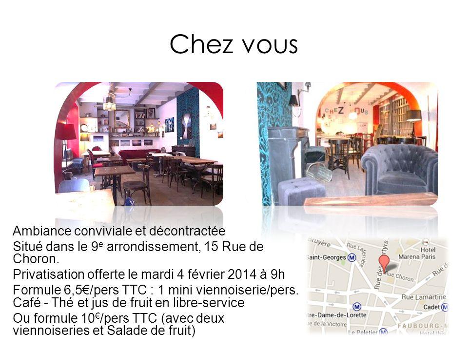 Chez vous Ambiance conviviale et décontractée Situé dans le 9 e arrondissement, 15 Rue de Choron. Privatisation offerte le mardi 4 février 2014 à 9h F