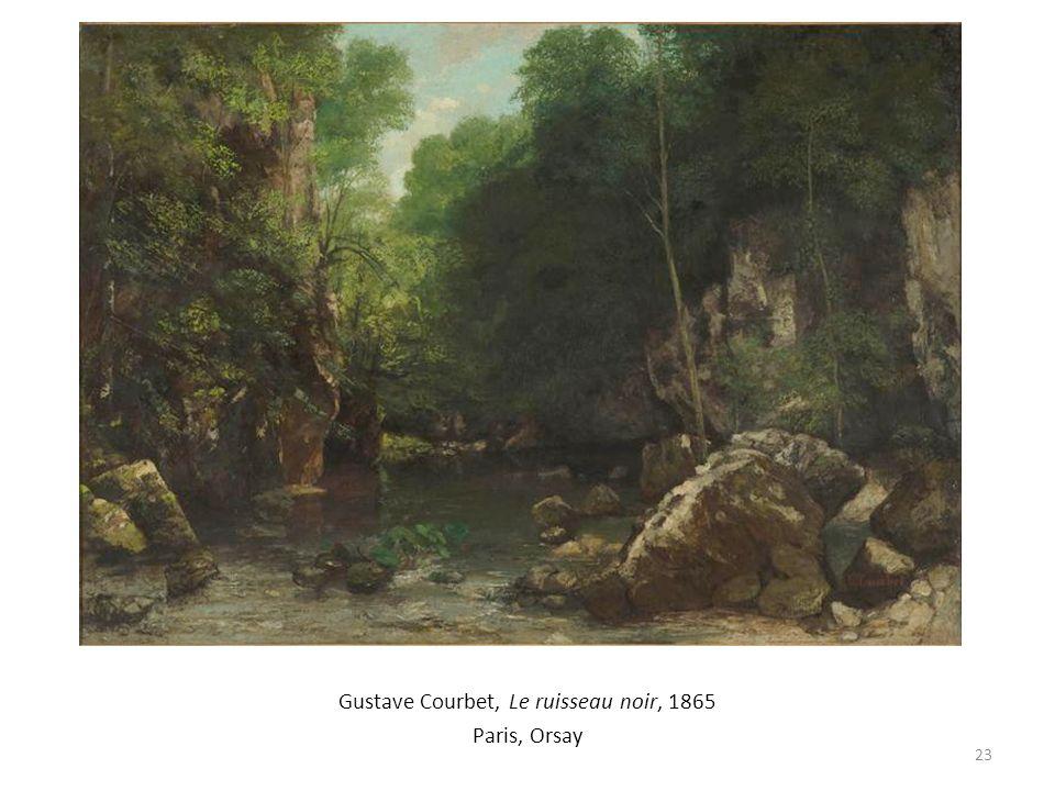 Gustave Courbet, Le ruisseau noir, 1865 Paris, Orsay 23