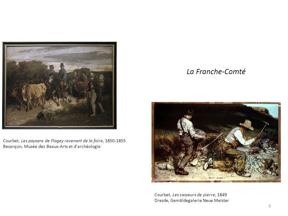 La Franche-Comté Courbet, Les paysans de Flagey revenant de la foire, 1850-1855 Besançon, Musée des Beaux-Arts et d'archéologie Courbet, Les casseurs