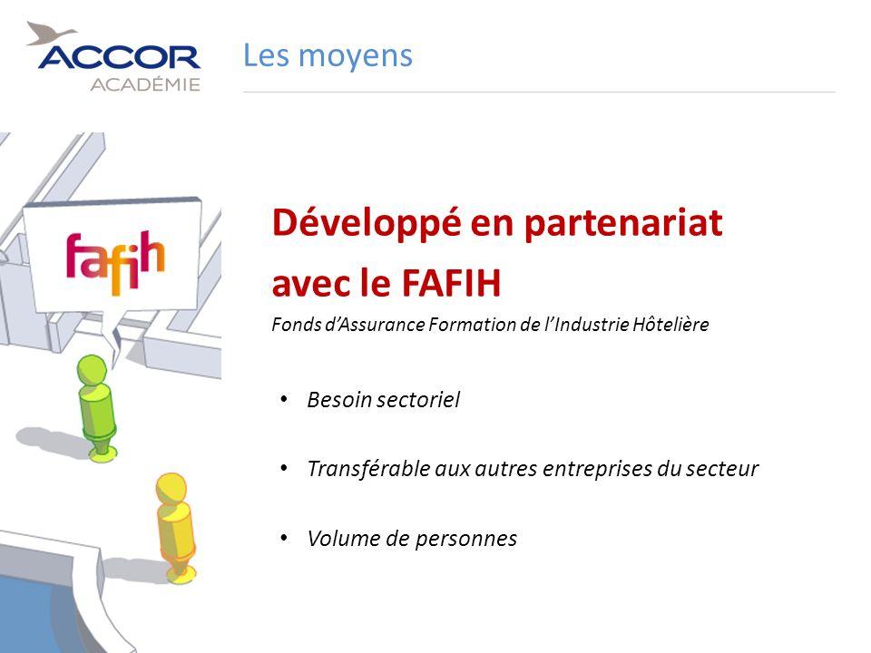 10Direction / Département - Nom de la Présentation - Septembre 2011 Développé en partenariat avec le FAFIH Fonds dAssurance Formation de lIndustrie Hô