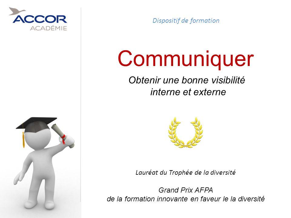 23Direction / Département - Nom de la Présentation - Septembre 2011 Communiquer Obtenir une bonne visibilité interne et externe Lauréat du Trophée de