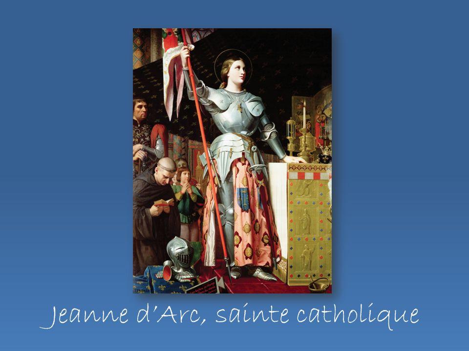 Jeanne dArc, sainte catholique