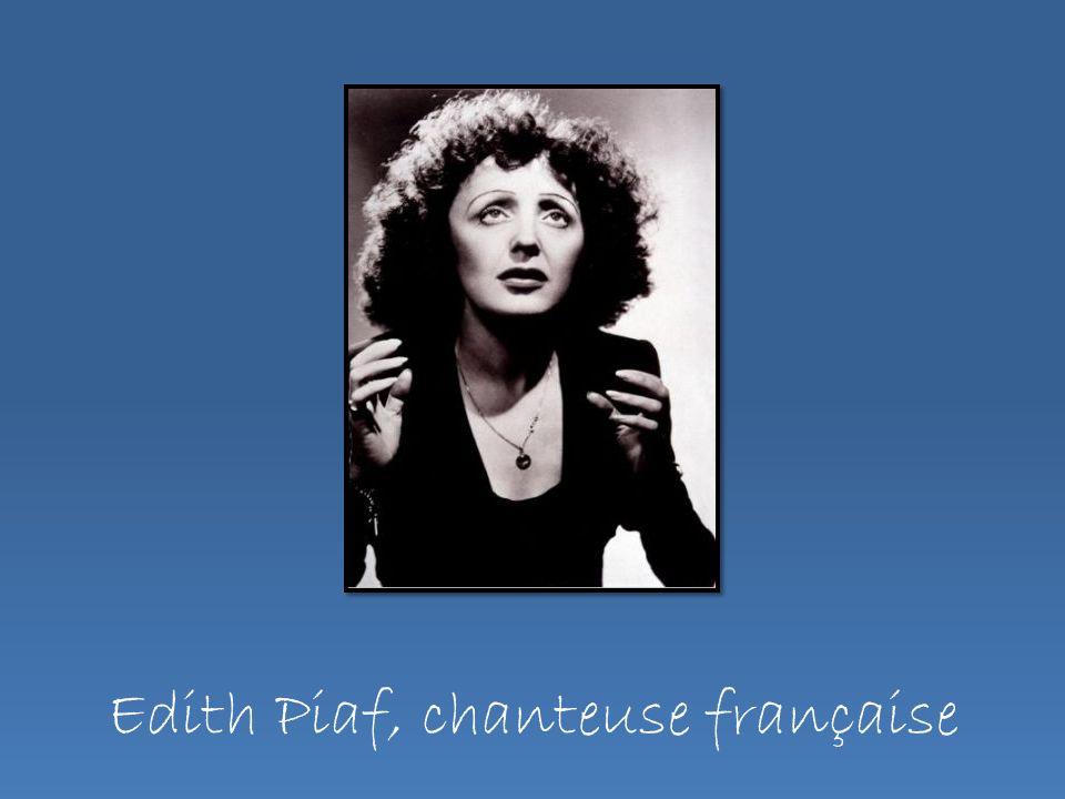 Edith Piaf, chanteuse française