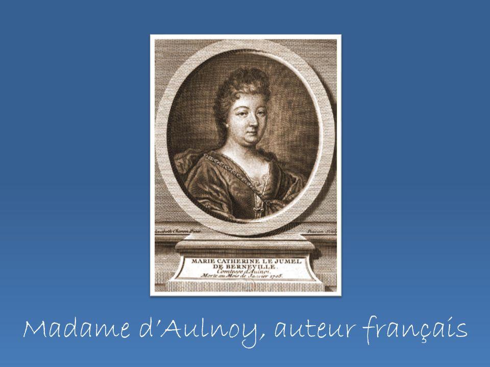 Madame dAulnoy, auteur français