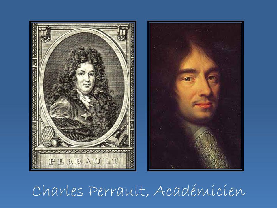 Charles Perrault, Académicien
