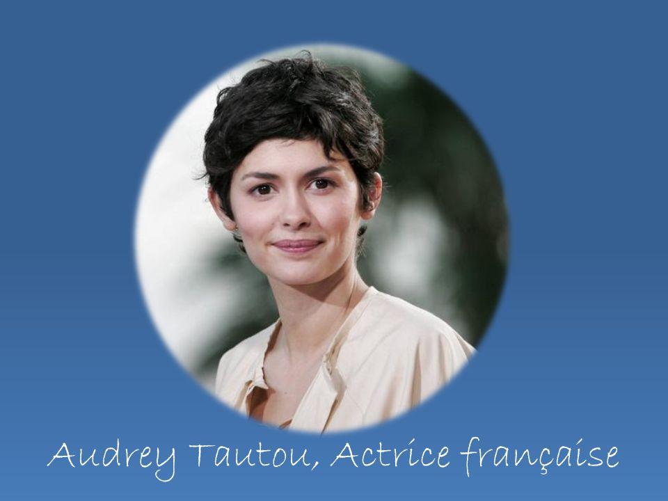 Audrey Tautou, Actrice française