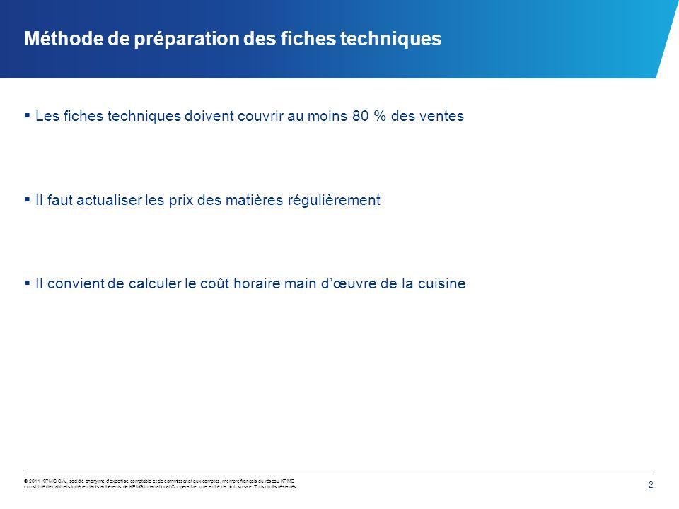2 © 2011 KPMG S.A., société anonyme dexpertise comptable et de commissariat aux comptes, membre français du réseau KPMG constitué de cabinets indépend