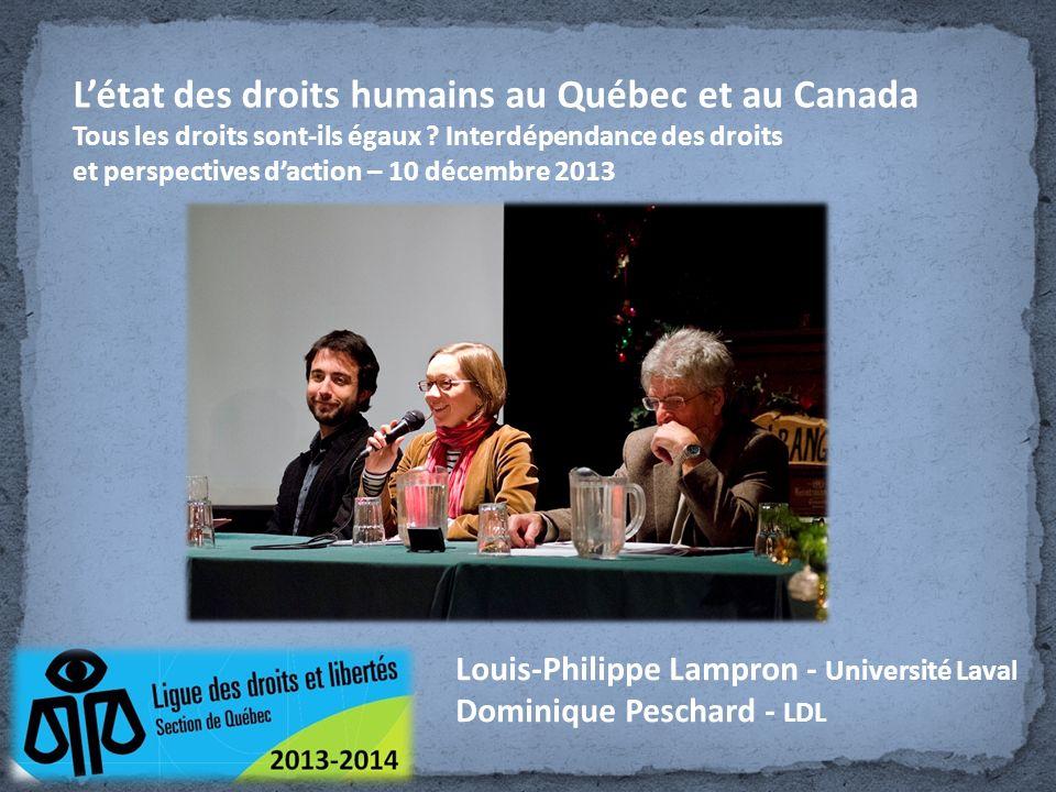 Létat des droits humains au Québec et au Canada Tous les droits sont-ils égaux .