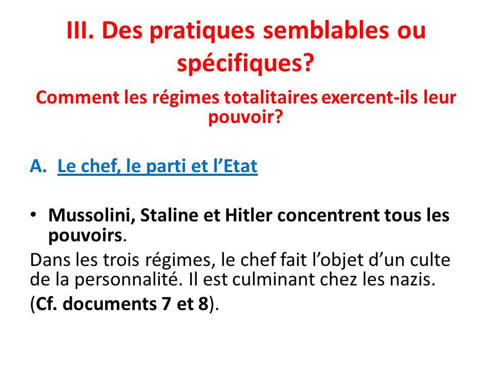 III. Des pratiques semblables ou spécifiques? Comment les régimes totalitaires exercent-ils leur pouvoir? A.Le chef, le parti et lEtat Mussolini, Stal