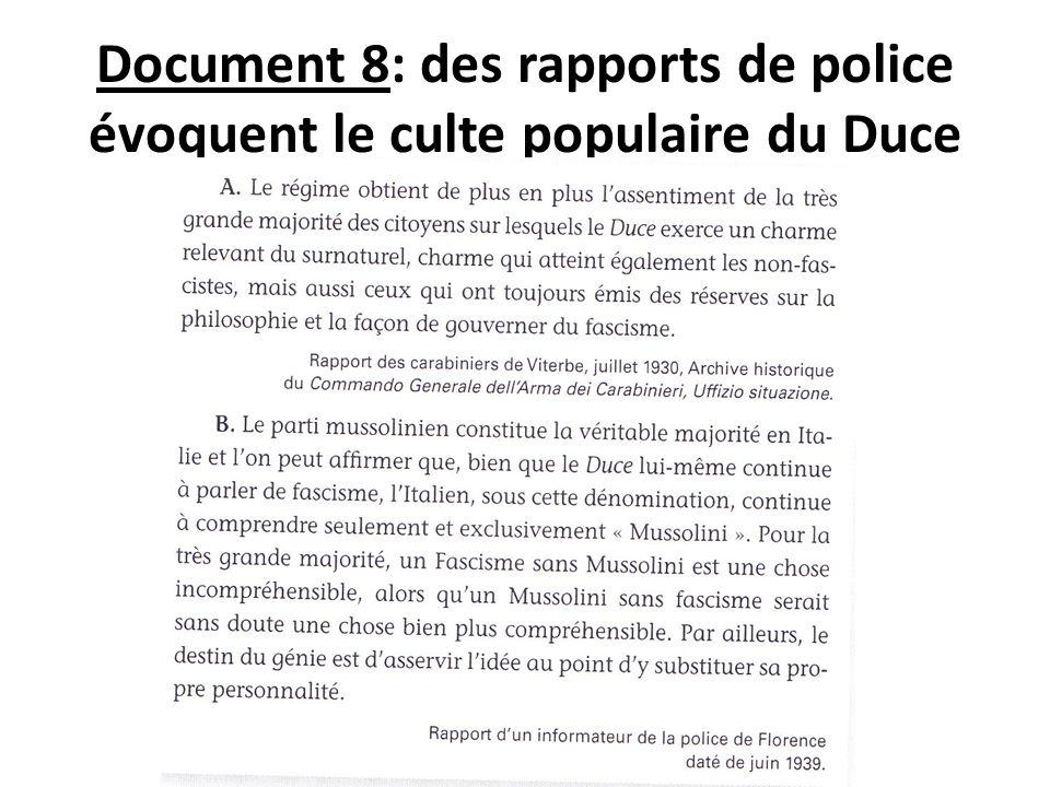 Document 8: des rapports de police évoquent le culte populaire du Duce