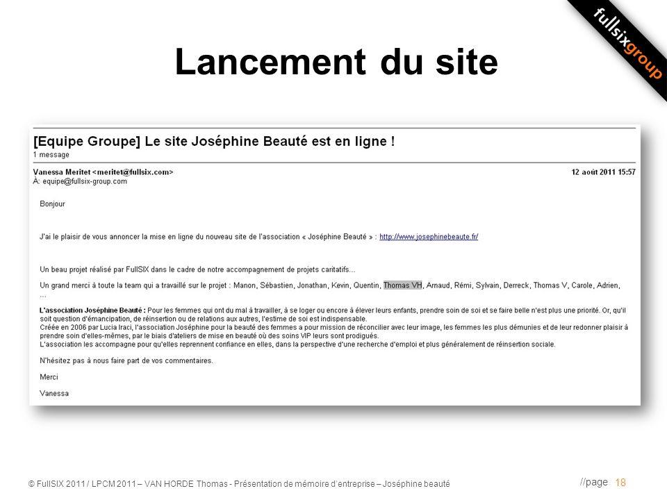 //page © FullSIX 2011 / LPCM 2011 – VAN HORDE Thomas - Présentation de mémoire dentreprise – Joséphine beauté Lancement du site 18