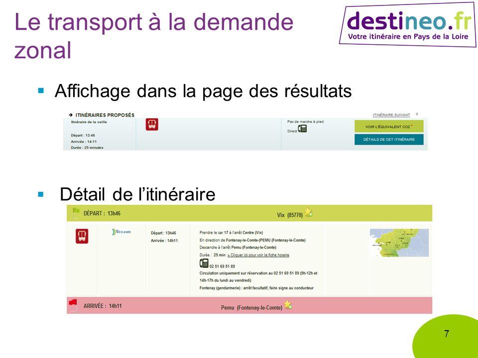 Le transport à la demande zonal 7 Affichage dans la page des résultats Détail de litinéraire