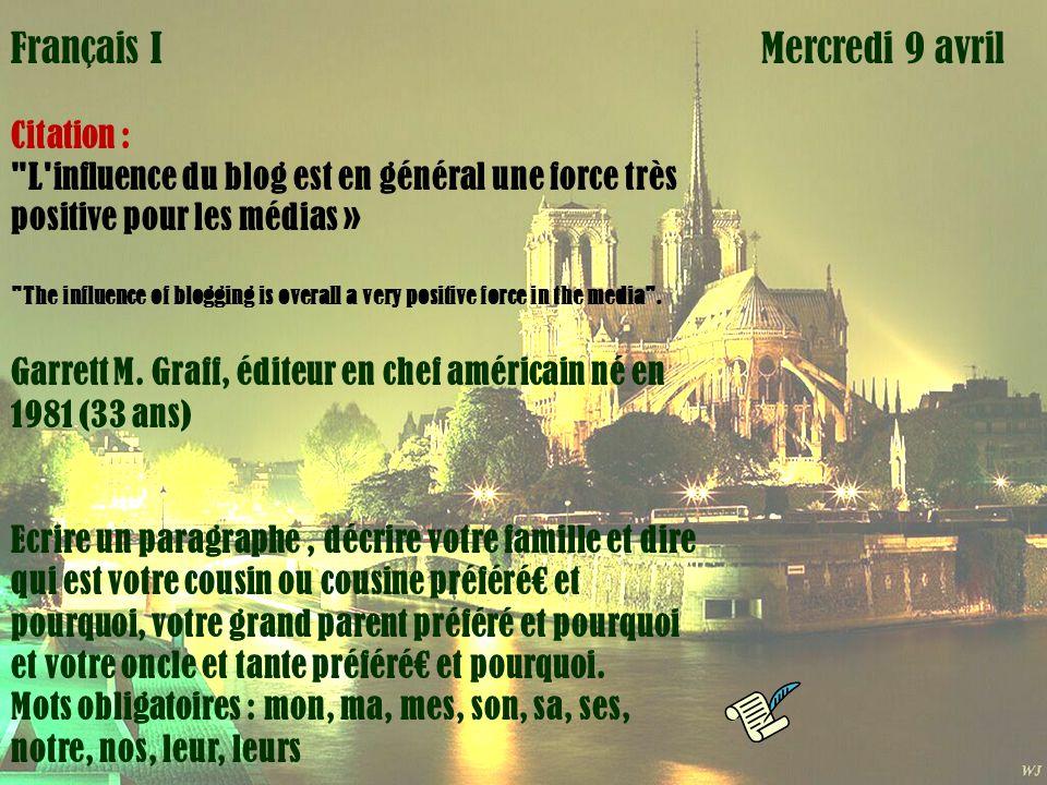 Mardi 1 avril Mercredi 9 avrilFrançais I Citation :