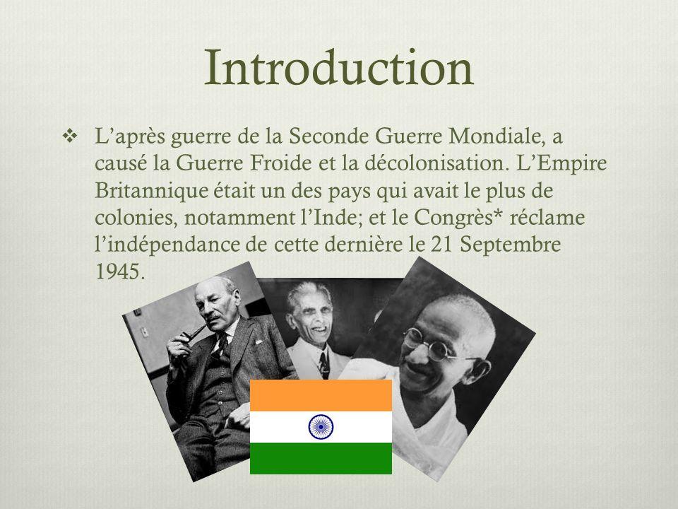 Introduction Laprès guerre de la Seconde Guerre Mondiale, a causé la Guerre Froide et la décolonisation. LEmpire Britannique était un des pays qui ava