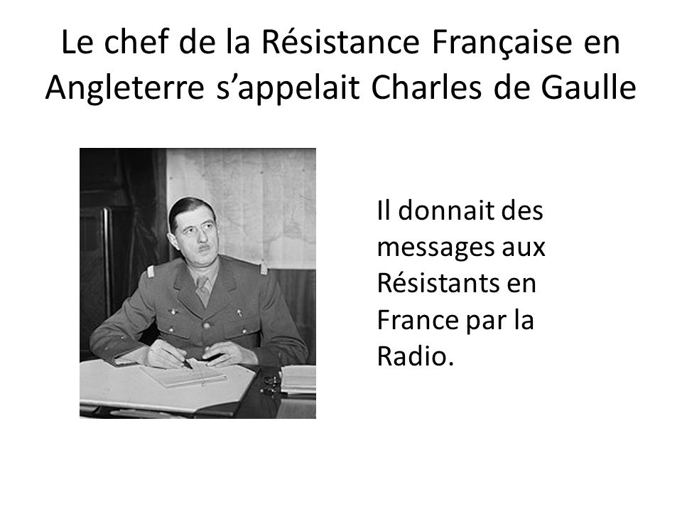 Le chef de la Résistance en France sappelait Jean Moulin Les Résistants lappelait Max.