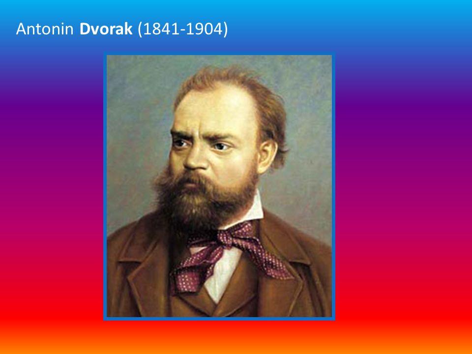 Antonin Dvorak (1841-1904) Bio