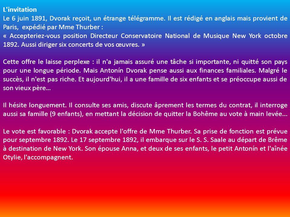 L'invitation Le 6 juin 1891, Dvorak reçoit, un étrange télégramme. Il est rédigé en anglais mais provient de Paris, expédié par Mme Thurber : « Accept