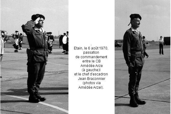 . Etain, le 6 août 1970, passation de commandement entre le CB Amédée Arze (à gauche)l et le chef d'escadron Jean Braconnier (photos via Amédée Arzel)