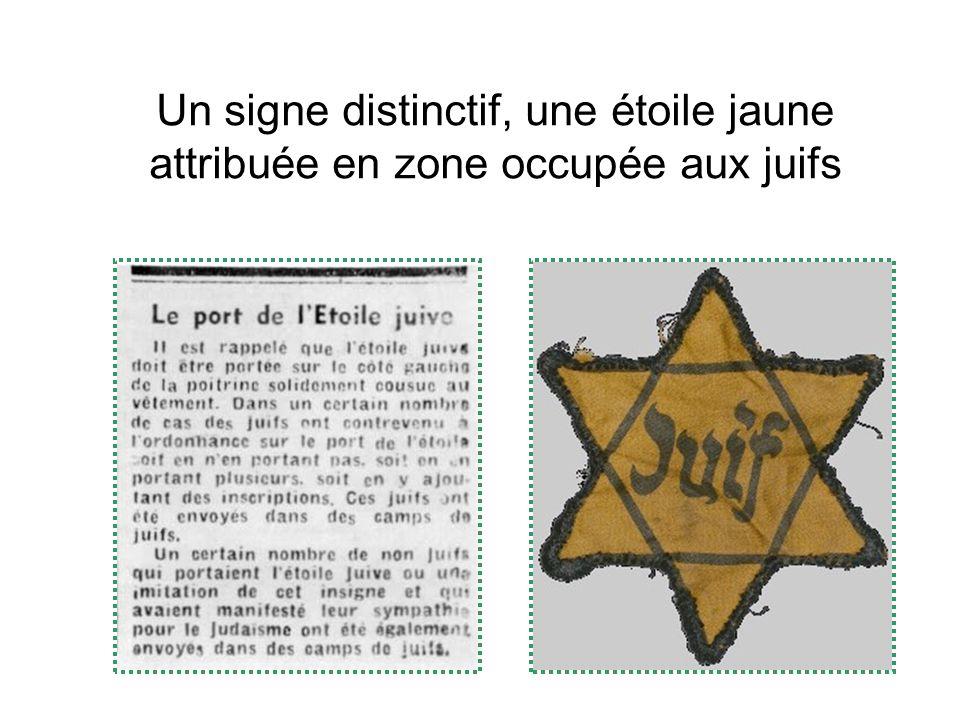 Un signe distinctif, une étoile jaune attribuée en zone occupée aux juifs