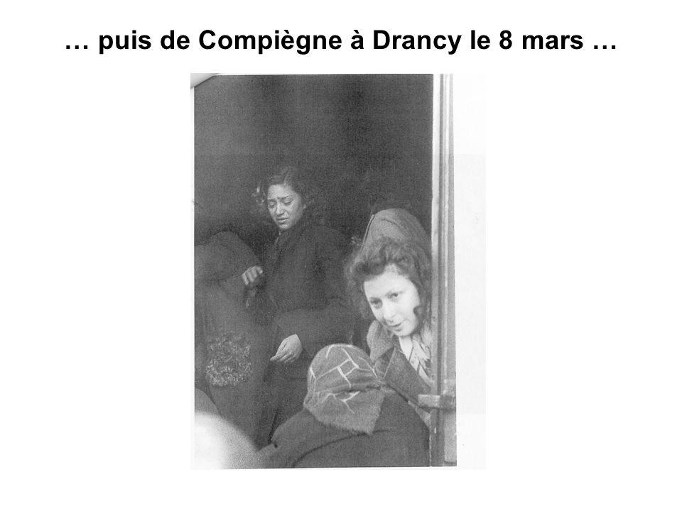 … puis de Compiègne à Drancy le 8 mars …