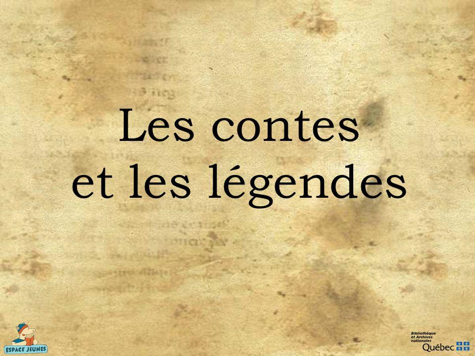 Les contes et les légendes