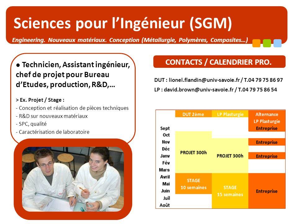 www.iut-chambery.com - Jenny.legrand@univ-savoie.fr- T.04 79 75 81 75 – Année 2009-10. Page 7 Sciences pour lIngénieur (SGM) CONTACTS / CALENDRIER PRO