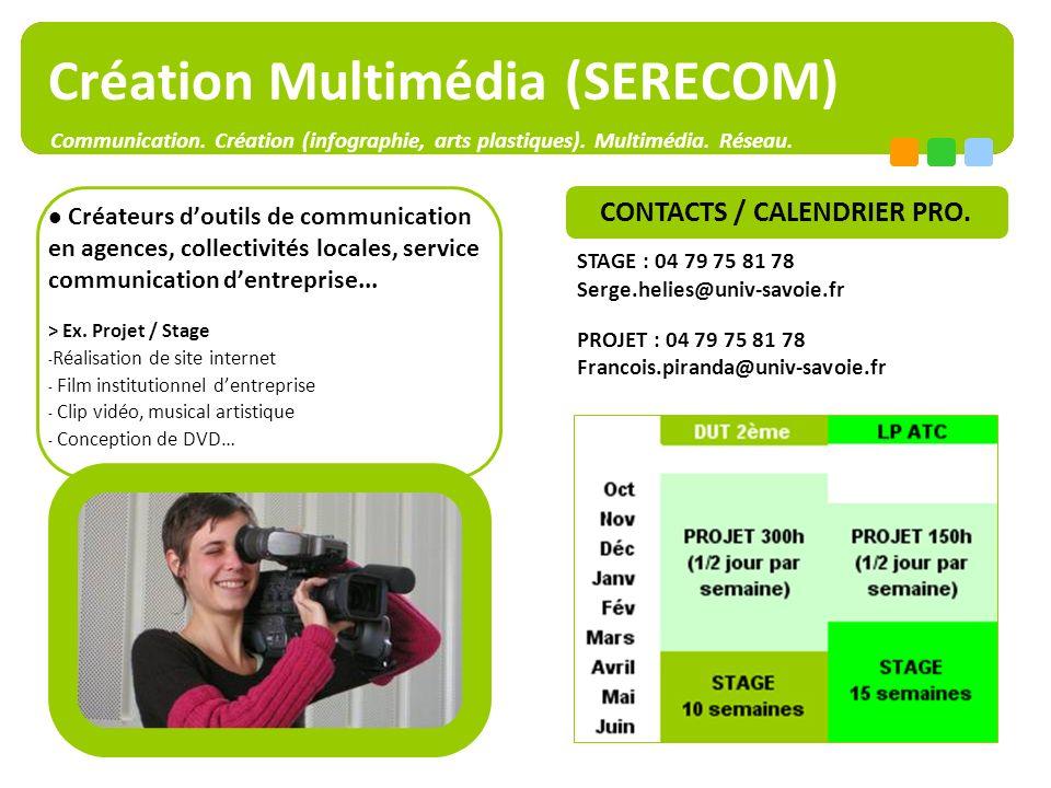 www.iut-chambery.com - Jenny.legrand@univ-savoie.fr- T.04 79 75 81 75 – Année 2009-10. Page 9 Création Multimédia (SERECOM) Créateurs doutils de commu