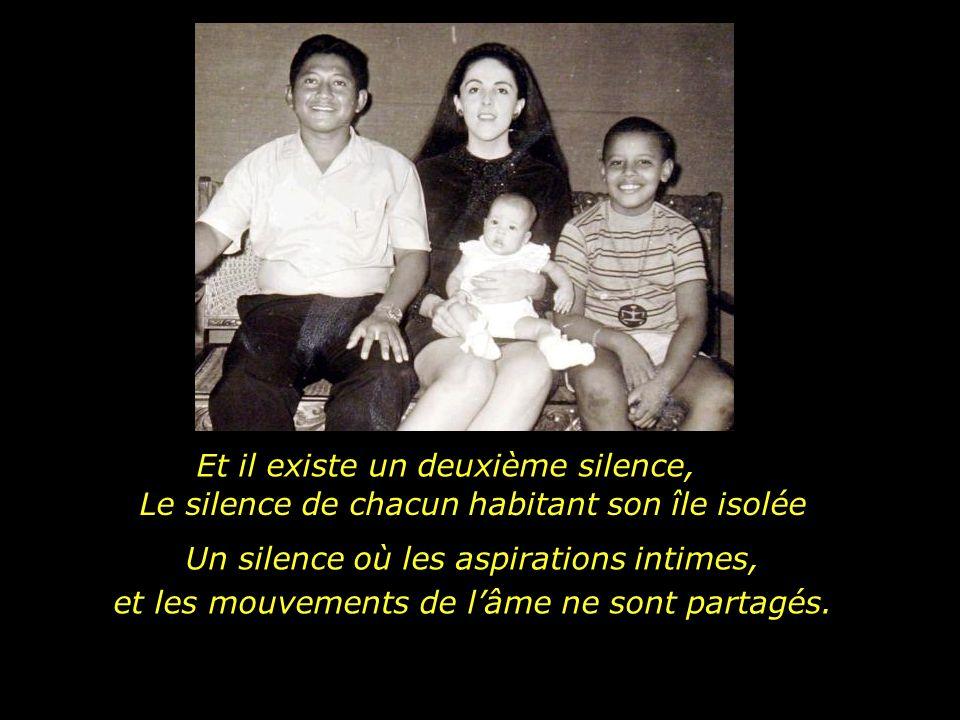 Le premier est le silence de la communion, qui représente la rencontre de lessentiel où les deux viennent à sunir.