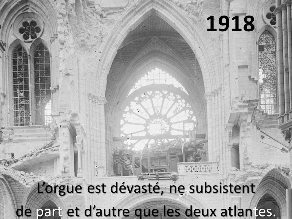 1918 Lorgue est dévasté, ne subsistent de part et dautre que les deux atlantes.