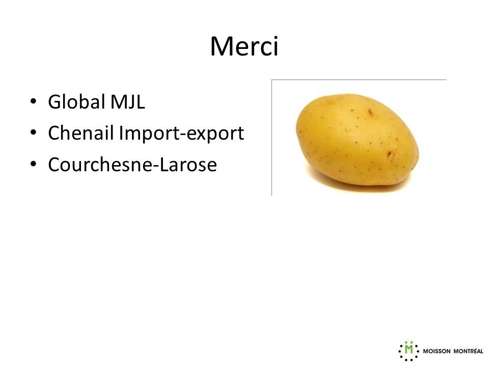 Merci Global MJL Chenail Import-export Courchesne-Larose