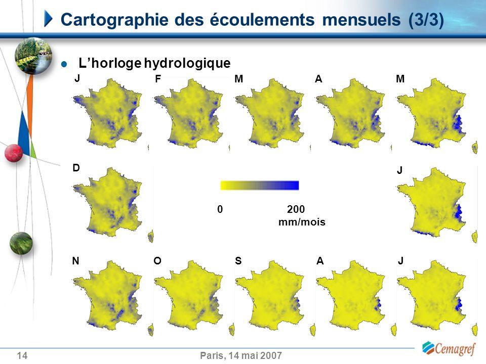 14Paris, 14 mai 2007 Cartographie des écoulements mensuels (3/3) J FMAM J JASON D 0 200 mm/mois Lhorloge hydrologique