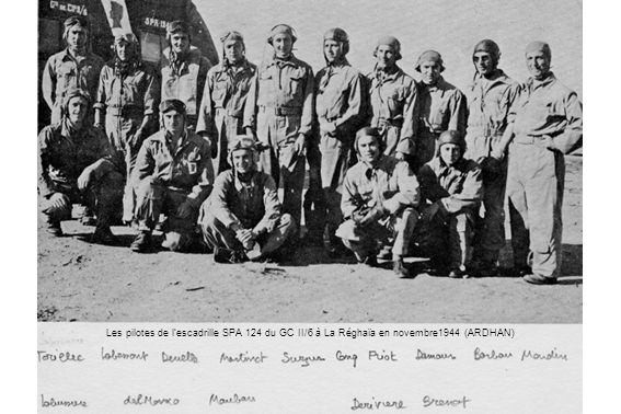 Les pilotes de lescadrille SPA 124 du GC II/6 à La Réghaïa en novembre1944 (ARDHAN)