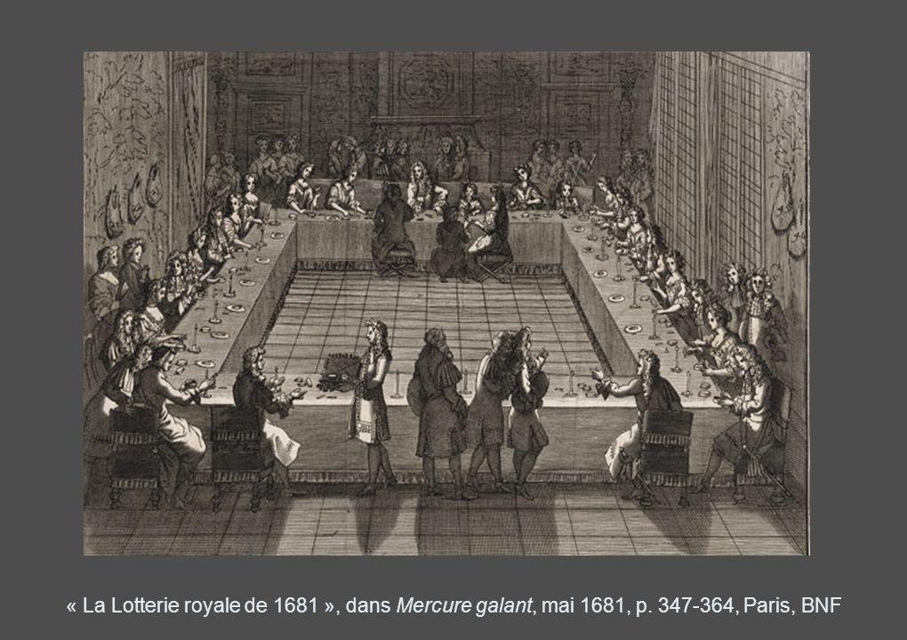 « La Lotterie royale de 1681 », dans Mercure galant, mai 1681, p. 347-364, Paris, BNF
