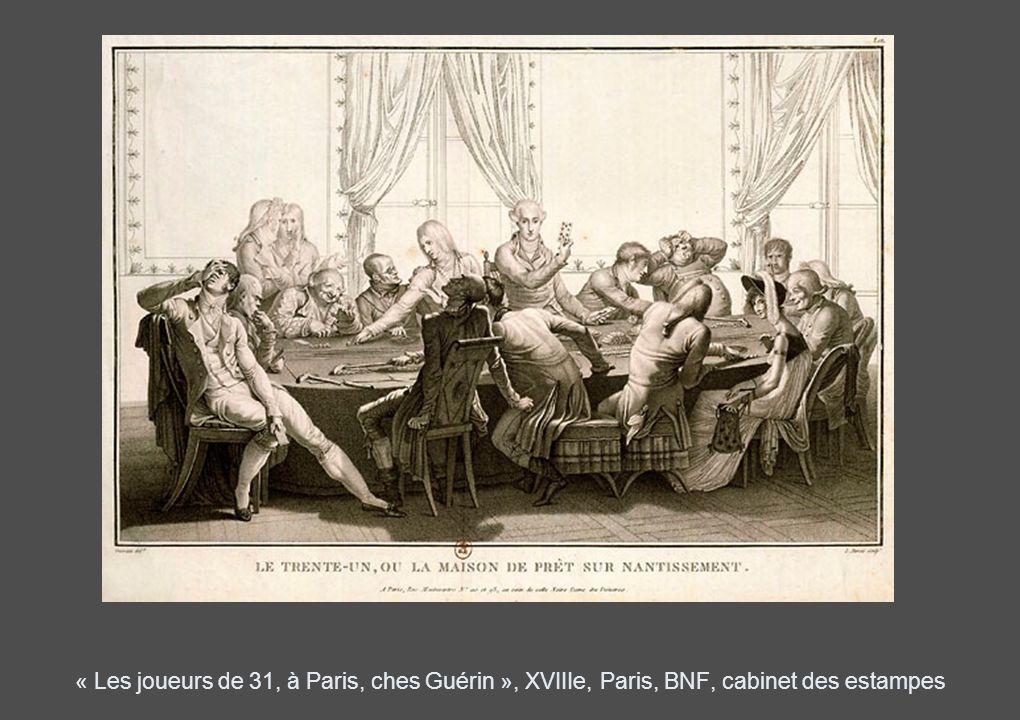 « Les joueurs de 31, à Paris, ches Guérin », XVIIIe, Paris, BNF, cabinet des estampes