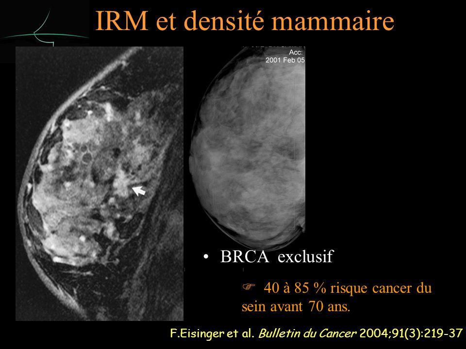 IRM et densité mammaire F.Eisinger et al.