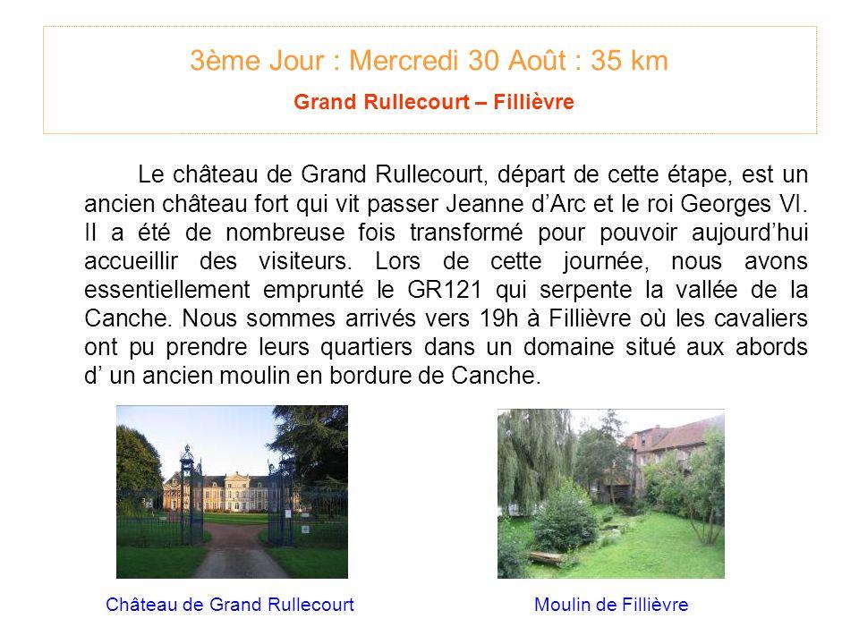 3ème Jour : Mercredi 30 Août : 35 km Grand Rullecourt – Fillièvre Le château de Grand Rullecourt, départ de cette étape, est un ancien château fort qui vit passer Jeanne dArc et le roi Georges VI.