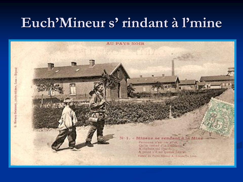 EuchMineur s rindant à lmine