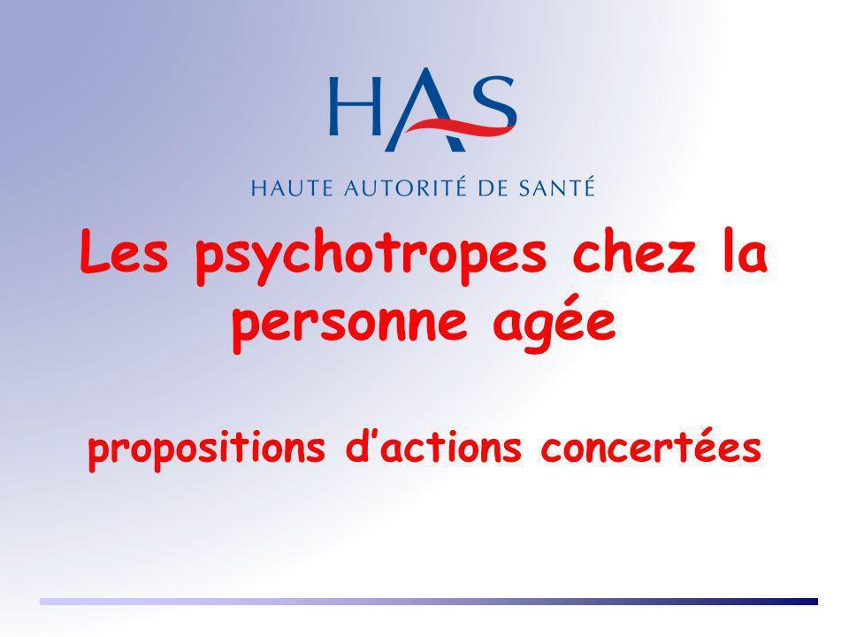 Les psychotropes chez la personne agée propositions dactions concertées