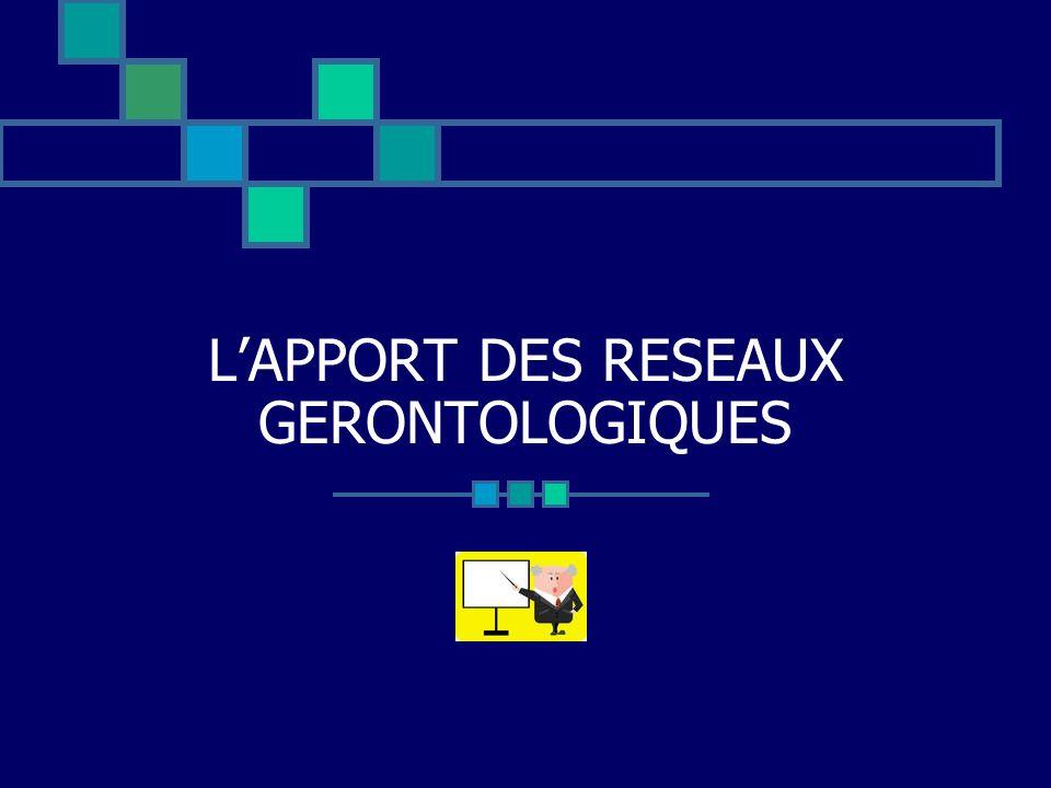 LAPPORT DES RESEAUX GERONTOLOGIQUES