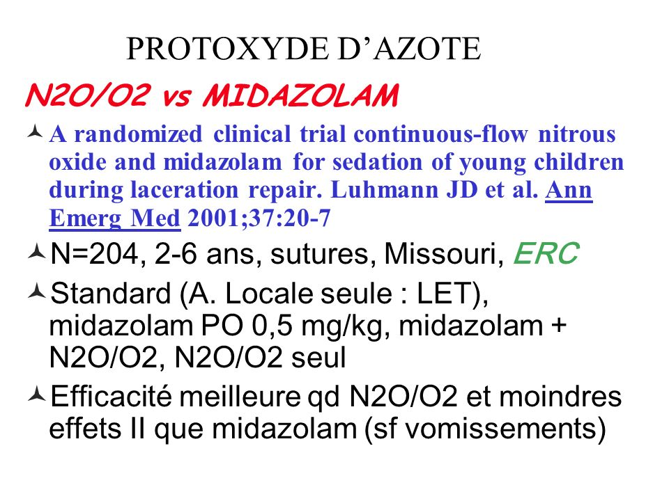 N2O/O2 vs MIDAZOLAM A randomized clinical trial continuous-flow nitrous oxide and midazolam for sedation of young children during laceration repair.