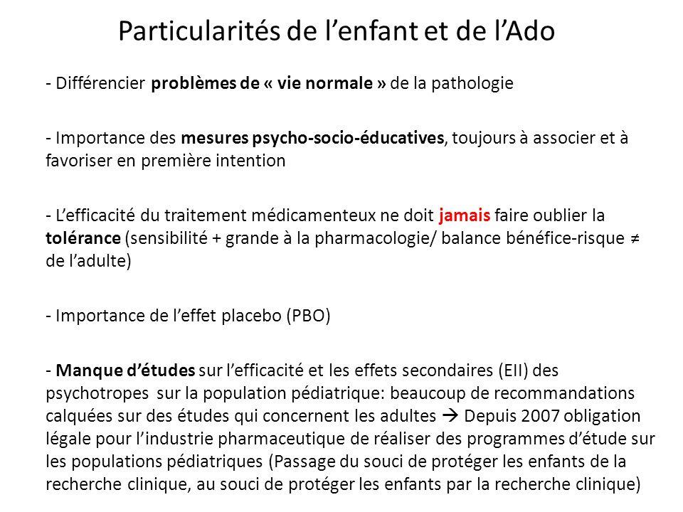 Particularités de lenfant et de lAdo - Différencier problèmes de « vie normale » de la pathologie - Importance des mesures psycho-socio-éducatives, to