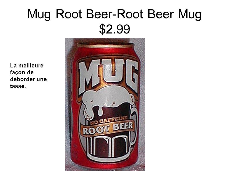 Mug Root Beer-Root Beer Mug $2.99 La meilleure façon de déborder une tasse.