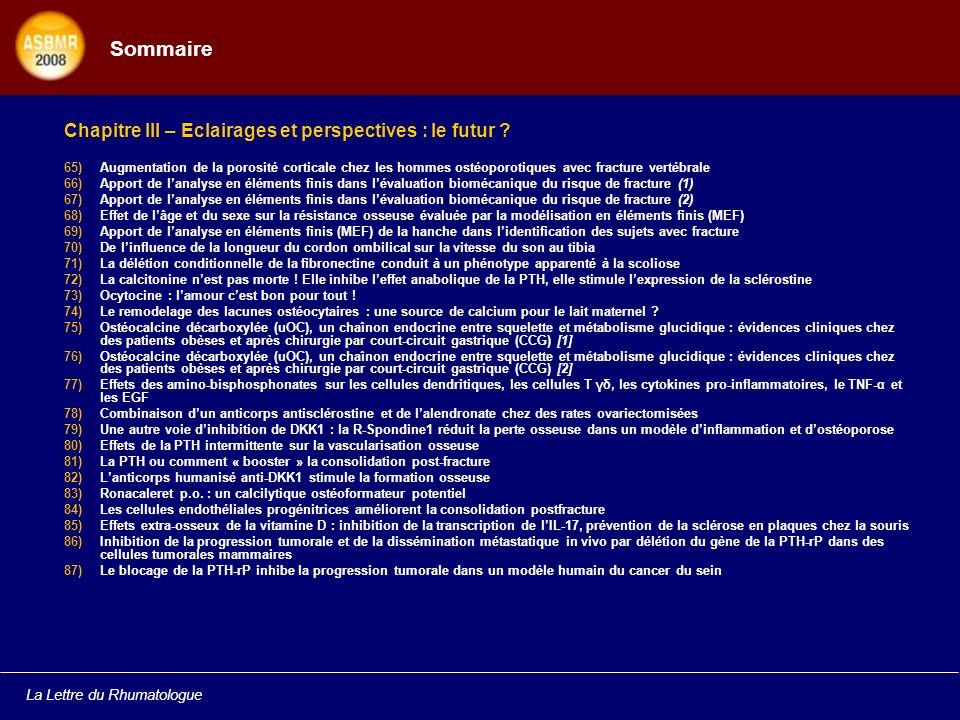 La Lettre du Rhumatologue Sommaire Chapitre III – Eclairages et perspectives : le futur .