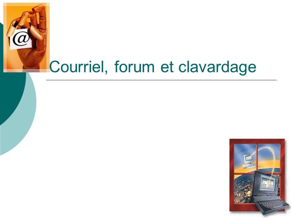 Courriel, forum et clavardage